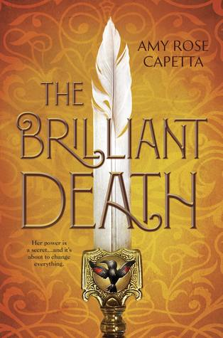 Waiting on Wednesday: The Brilliant Death by Amy Rose Capetta